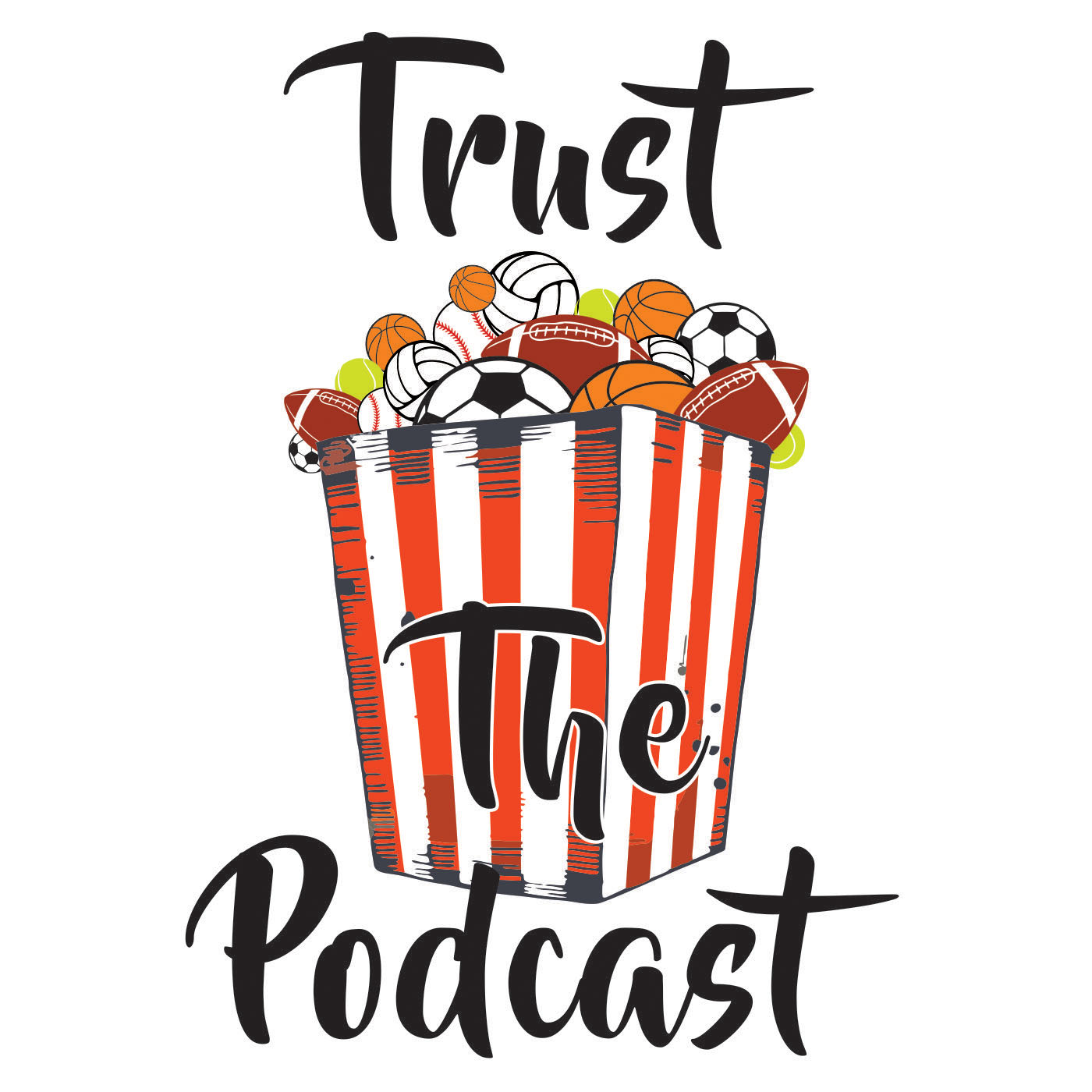 Trust The Podcast
